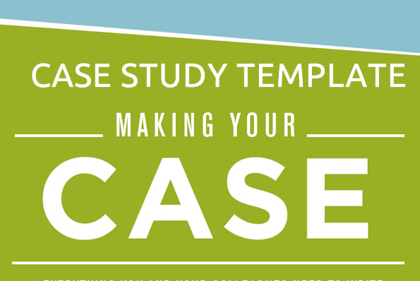 FREE DOWNLOAD: FAST CASE STUDY TEMPLATE